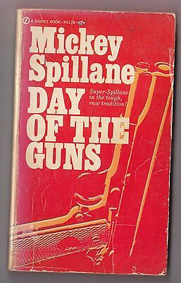 Mickey Spillane - Tiger Mann - Day of the Guns - Signet P4178 4th Printing