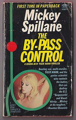 Mickey Spillane - Tiger Mann - The By-Pass Control - Signet P3077 1st Print 1967