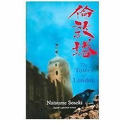 The Tower of London by Natsume Soseki (2004, Paperback)