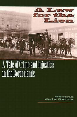 A Law for the Lion: A Tale of Crime and Injustice in the Borderlands (Jack and