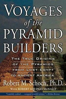 Voyages of the Pyramid Builders by Robert M. Schoch (English) Paperback Book Fre