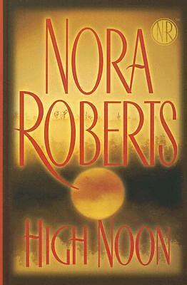 High Noon by Nora Roberts (2007, Hardcover, Revised, Large Type)