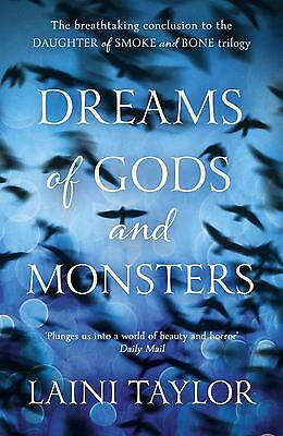 Dreams of Gods and Monsters Laini Taylor