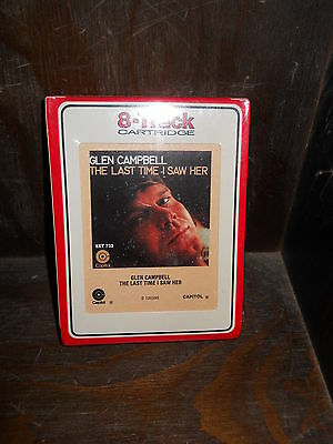 Glen Campbell The Last time I saw her SEALED! 8 Track Tape eight