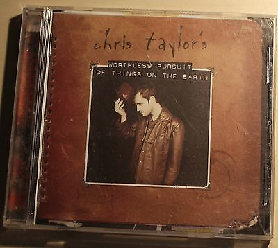 Chris Taylor's Worthless Pursuit of Things on the Earth CD