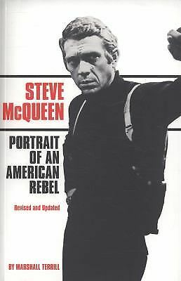Steve McQueen: Portrait of an American Rebel, Terrill, Marshall, Excellent Book