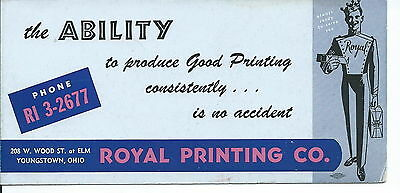 J-184 - Royal Printing Co, Youngstown, Ohio, Advertising ink Blotter 1920s-50s