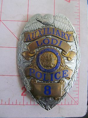 ANTIQUE EARLY 1900'S DEFUNCT LODI CALIFORNIA AUXILIARY POLICE BADGE