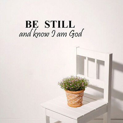 BE STILL AND KNOW THAT I AM GOD Letter wall stickers home art decor decal art