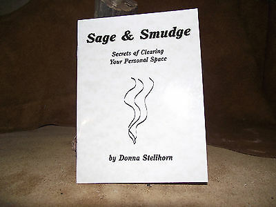 Sage White Smudging Book Sage And Smudge Secrets Of Clearing Your Personal Space