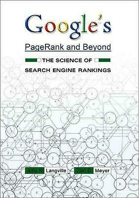 Google's Pagerank and Beyond: The Science of Search Engine Rankings by Amy N. La