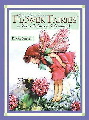 Cicely Mary Barker's Flower Fairies in Ribbon Embroidery & Stumpwork by Di Van N