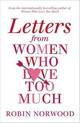 Letters from Women Who Love Too Much by Robin Norwood Paperback Book Free Shippi