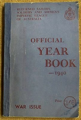 Returned Sailors Soldiers And Airmen's Imperial League Australia Year Book 1940