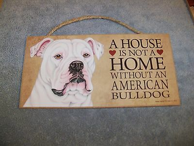 """""""A House is Not A Home Without A Bulldog"""" (English) 5x10 Wooden Dog Sign L@@K"""
