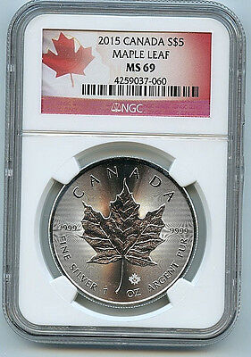 2015 Canadian Maple Leaf $5 Silver Dollar MS69 NGC .9999  Graded Coin B3