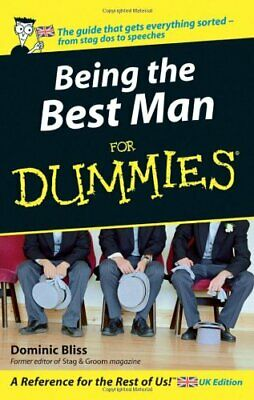 Being the Best Man For Dummies, Bliss, Dominic Paperback Book The Cheap Fast