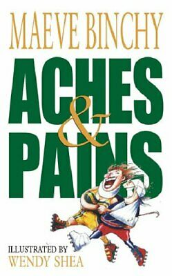 Aches & Pains by Binchy, Maeve Paperback Book