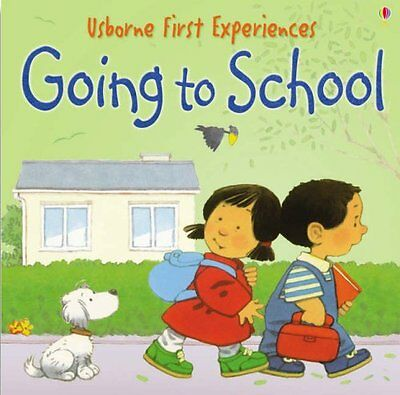 Going to School (Usborne First Experiences), Civardi, Anna Paperback Book The