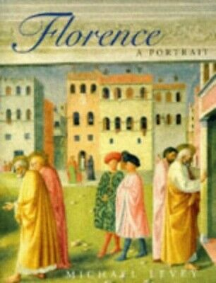 Florence: A Portrait by Levey, Michael Hardback Book The Cheap Fast Free Post