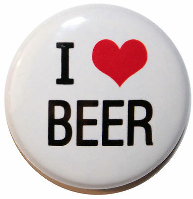 """1"""" (25mm) ' I LOVE BEER ' Button Badge PIn - High Quality"""