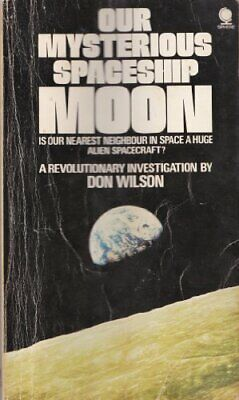 Our Mysterious Spaceship Moon by Wilson, Don Paperback Book The Cheap Fast Free