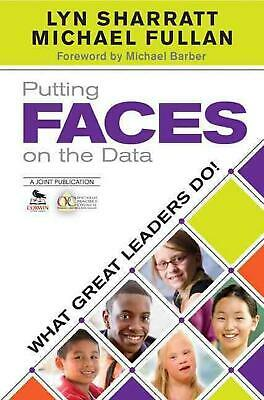 Putting FACES on the Data: What Great Leaders Do! by Lyn D. Sharratt (English) P