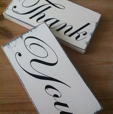 Thank and You Shabby wooden freestanding Wedding Sign Blcks Gift Chic