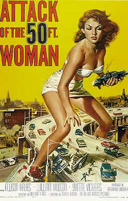 Attack Of The 50 ft. Woman- One Sheet - Film Poster