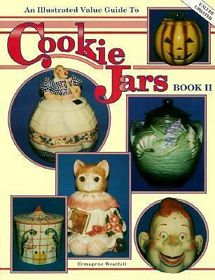 An Illustrated Value Guide to Cookie Jars Vol. 2 by Ermagene Westfall (1993, ...