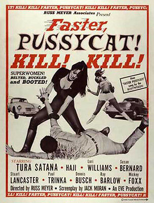 Faster, Pussycat! Kill! - Russ Meyer - Film Poster