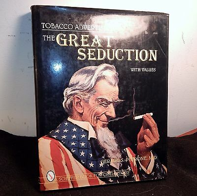 1996 Tobacco Advertising Book / The Great Seduction w Values / G. Petrone M.D.