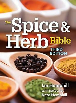 The Spice and Herb Bible by Ian Hemphill Hardcover Book (English)