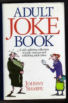 Adult Joke Book by Sharpe, Johnny Paperback Book The Cheap Fast Free Post