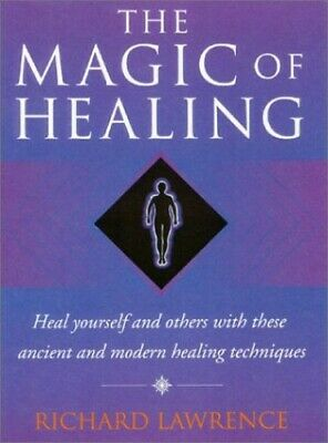 Magic of Healing by Lawrence, Richard Paperback Book The Cheap Fast Free Post