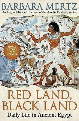 Red Land, Black Land: Daily Life in Ancient Egypt by Barbara Mertz (English) Pap