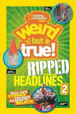 National Geographic Kids Weird But True!: Real-Life Stories You Have to Read to