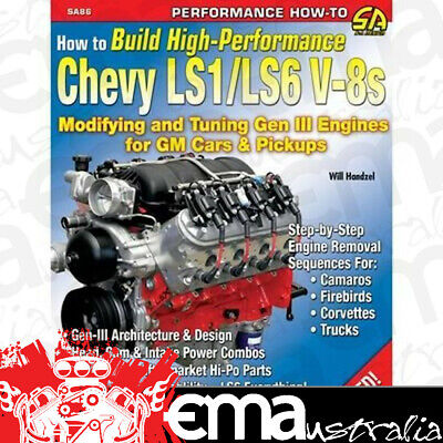 How To A Build High Performance Chevy Ls1/ls6 V8 Gen3 Engines Sad-Sa86 Paperback