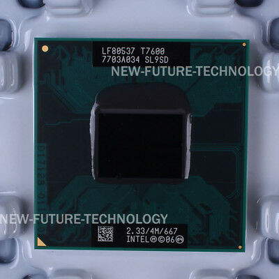 Intel Core 2 Duo T7600 2.33GHz 4MB 667 MHz Socket M, PGA478 CPU Processor Tested