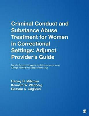 Criminal Conduct and Substance Abuse Treatment for Women in Correctional Setting