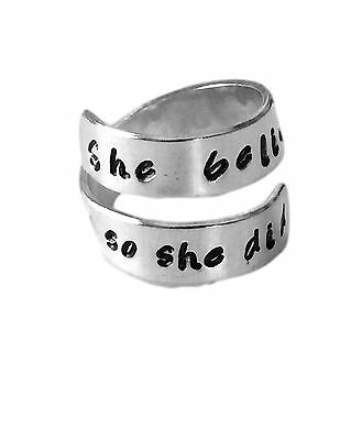 She believed she could so she did - Adjustable Script Aluminum Wrap Ring - Hand