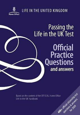 Passing the life in the UK test: official prac... by Stationery Office Paperback