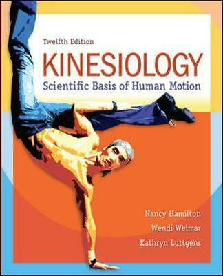 Kinesiology: Scientific Basis of Human Motion by Nancy Hamilton (English) Hardco