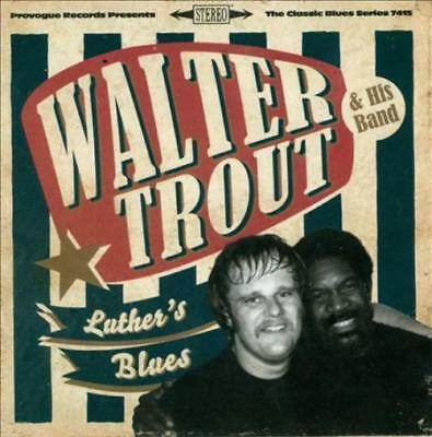 Walter Trout - Luther's Blues: A Tribute To Luther Allison New Cd
