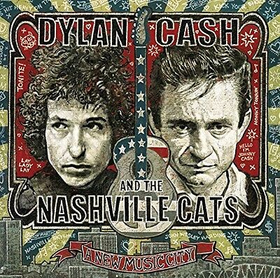 Various Artists - Dylan, Cash & the Nashville Cats: A New Music City [New CD]