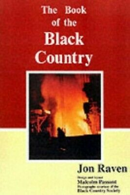 The Book of the Black Country by Raven, Jon Paperback Book The Cheap Fast Free