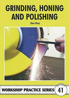 Grinding, Honing and Polishing by Stan Bray Paperback Book Free Shipping!