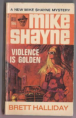 Brett Halliday -Mike Shayne- Violence Is Golden Dell 9316 Robert McGinnis cover