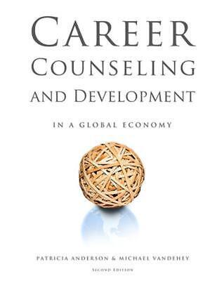 Career Counseling and Development in a Global Economy by Patricia Andersen (Engl
