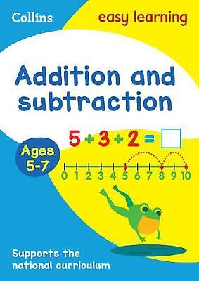 Addition and Subtraction Ages 5-7: New Edition by Collins Easy Learning (English